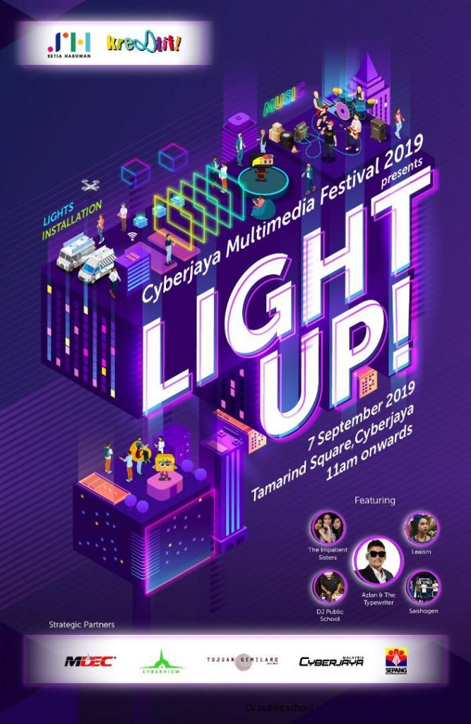 Cyberjaya Multimedia Festival 2019 presents LIGHT UP!
