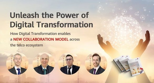 """""""Whitepaper Launch - Unleash the Power of Digital Transformation"""" is held by TM Forum and Huawei Technologies on 26th March 2020"""